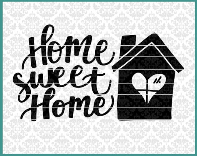 CLN0575 Home Sweet Home Decor New House Owner Housewarming  SVG DXF Ai Eps PNG Vector Instant Download Commercial Cut File Cricut Silhouette
