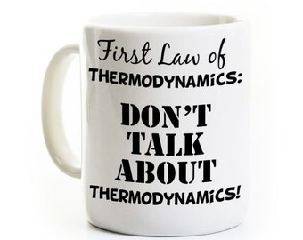 Thermodynamics Coffee Mug Gift - For Physics Engineering Student or Teacher