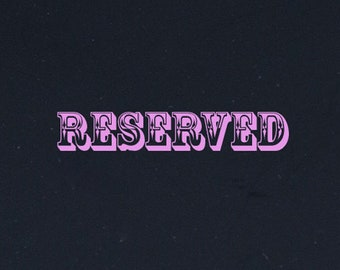 Reserved for Dawn