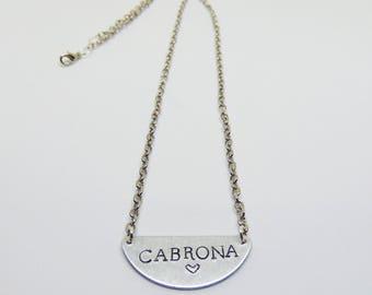 cabrona necklace (cabrona, latinx)