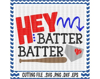 Hey Batter Batter Svg, Baseball, Softball, Svg-Dxf-Eps-Png, Cutting  Files for Silhouette Cameo & Cricut.