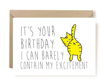 Birthday Card, Funny Birthday Card, Cat Birthday Card, Card From Pet, Cat Birthday, Funny Card, Pet Birthday, Funny, I Can Barely Contain