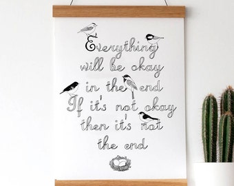Everything Will Be Okay Print - wall art - typography - monochrome art - bird print - inspirational quote - everything is going to be ok