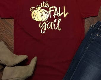 It's Fall Y'all - Fall T-Shirt