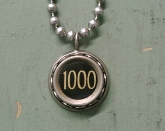 """Typewriter Key """"1000"""" Authentic Ten Key Necklace, Vintage Typewriter Pendant, Antique, Numbers, A-Z Letters By UPcycled Works"""