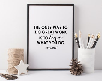 Love What You Do Art Print - A4 Steve Jobs Quote Print - Love What You Do