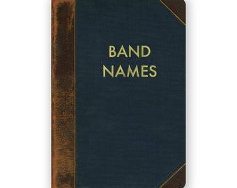 Band Names - JOURNAL - Humor - Gift