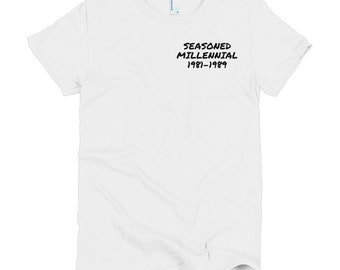 Seasoned Millennial -Short sleeve women's t-shirt