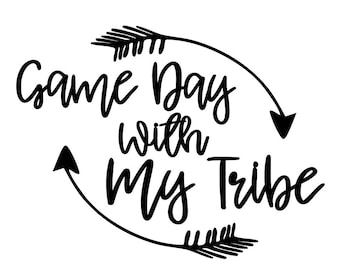 Game Day With My Tribe SVG, Tribe SVG, Raising my Tribe SVG, Svg Tribe
