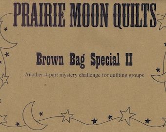Brown Bag Special 2 Challenge for Quilt Groups