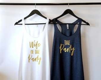 Wife of The Party Shirt, The Party, Bachelorette Party Shirt, Bridal Party Shirts, Bridal Shower, Gift for Bride, Engagement Gift