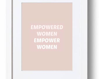 Empower women printable wall quote feminism minimalism art simplistic decor