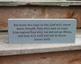 "Isaiah 40:31 - ""But those who hope in the Lord will renew their strength..."" - Blessing Block - Wood Sign - Home Decor"