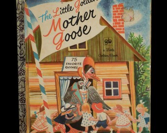 Children's book, The Little Golden Mother Goose.  A lovely collection of Mother Goose rhymes from the classic series, Little Golden books.