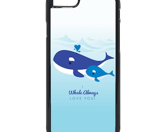 "Mother's Day ""I Whale Always Love You""  iPhone ( 8 / 7+ / 7 / 6+ / 6S / 6 ) Case"