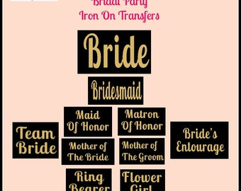 Gold bride iron on vinyl bridesmaid transfer gold bridal party decals mother of the bride iron on transfers entourage team bride flower girl