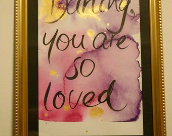 """Sweet """"you are so loved"""" quote"""