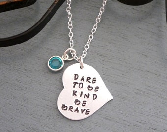 Dare to be Kind Necklace, Kindness Jewelry, Be Brave, Empowering Jewelry, Self Empowering Necklace, Encouragement Gift, Abuse Survivor Gift