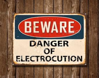 Beware Danger Of Electrocution, Metal Sign, Beware Sign, Beware Signage, Beware Signs, Beware Wall Sign, Vintage Style Sign, Danger Sign 377