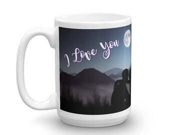 To the Moon Mug, I Love You Mug, Moon and Back Mug, I Love you, To the Moon and Back, Great Gift Ideas