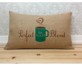 Personalized Coffee Cup Burlap Pillow, Perfect Blend Coffee Pillow, Coffee Lover Decor, Couples Pillow, Burlap Decor, Oblong Pillow,