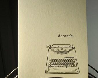 Do Work - Sage Gocco Typewriter Screen-Printed Art Card
