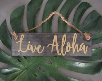 """Live Aloha - Hand-Lettered Wooden Hanging: 12"""" x 3.5"""""""