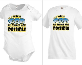 With God Possible Christian Kids T shirt Youth tee Baby Toddler bodysuit KP51