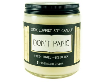 Don't Panic - Book Candle -  Book Lover Gift - Scented Soy Candle - Frostbeard Studio - 8oz jar