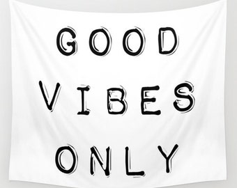 Good Vibes Only Wall Tapestry, Dorm Decor, Inspirational Wall Art, Inspirational Quote, Horizontal Wall Art, Black and White Tapestry, Gifts