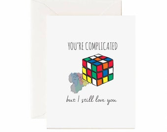 """Rubix Cube """" You're Complicated But I Still Love You"""" Valentines Day Greeting Card"""