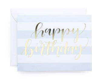 Happy Birthday Stripes Gold Foil Birthday Card