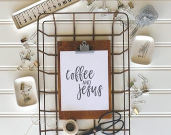 Coffee and Jesus Print - Wall Decor - Coffee Art - Coffee Bar Decor - Kitchen Wall Decor - Farmhouse Decor - 8x10 Print