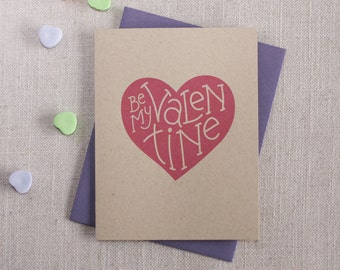 Be My Valentine / Hand Lettered Modern Valentine's Day Card / Romantic Valentine Card / Happy Valentines Day / Valentine for Him