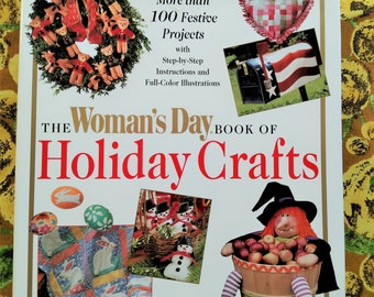 Vintage 1996 The Woman's Day Book of Holiday Crafts-Hard Cover-Christmas-Valentine's Day-Easter-Independence Day-Halloween/Autumn