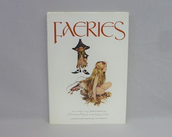 1978 Faeries - Brian Froud and  Alan Lee - Fairy Drawings - Vintage Fantasy Art Book - 1997 Reprint
