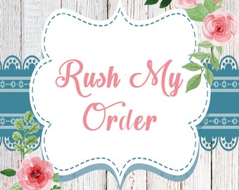 Rush My Order Custom Made Orders