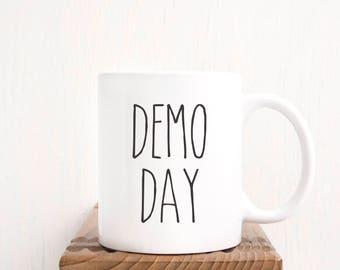 Demo Day Coffee Mug