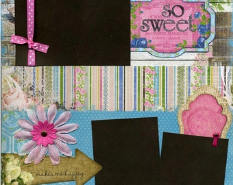 So Sweet - Premade Scrapbook Page