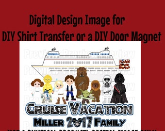 Digital Family Star Space Wars Shirt Transfer or Door Magnet Personalized Matching Family Shirts Star Wars Cruise Shirt  Cruise Door Magnet
