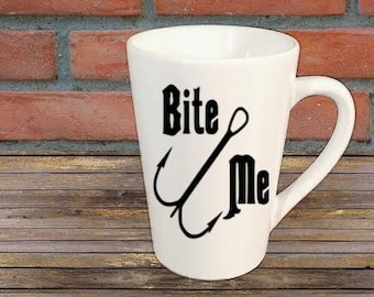 Bite Me Fishing Fisherman Mug Coffee Cup Gift Home Decor Kitchen Bar Gift for Her Him Any Color Personalized Custom Jenuine Crafts