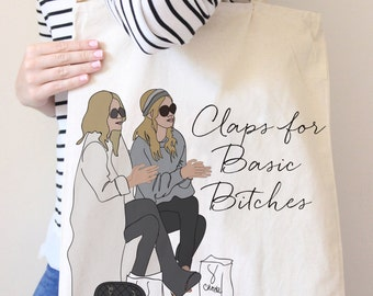 Claps for Basic Bitches Cotton Tote bag (printed on both sides)