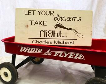 Custom Let Your Dreams Take Flight Wooden Nursery Board 12 x 8