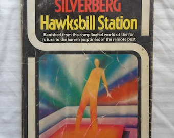 Hawksbill station by Robert Silverberg 1970s sci fi paperback book