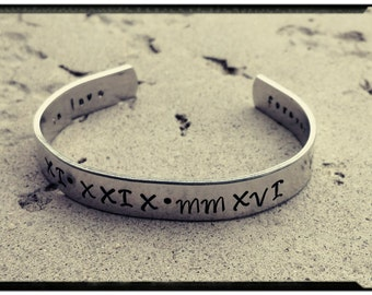 Roman Numeral Cuff Bracelet - Wedding//Anniversary//Special Date- Hand Stamped Name/Phrase/Quote/Symbols - Custom Wording//Gift for Her/Him