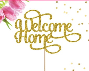 Welcome Home Cake Topper, Housewarming Party, Cake Topper, Home Sweet Home, New Home Party, Welcome Baby, Military Homecoming, Homecoming