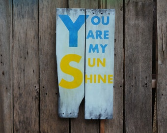 You are my sunshine pallet sign, distressed hand-painted rustic home decor reclaimed wood recycled wood nursery rhyme song lyrics wall art