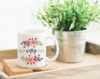 Wife Anniversary Gift. Birthday Gift for Wife. First Anniversary Gift. Wife Mug. Wife Christmas Gift. Coffee Cup. Best Wifey Ever Coffee Mug