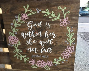 God is Within Her, She Will Not Fall, Psalm 46:5, Religious, Christian, Worship, Bible Verse Sign