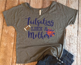 Tailgating Like A Mother Ladies Slouchy Tee